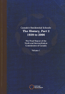 Canada's Residential Schools: The History, Part 2: 1939 to 2000