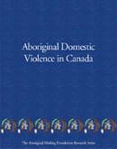 Aboriginal Domestic Violence in Canada